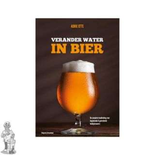 Verander water H2O in bier  Adrie Otte