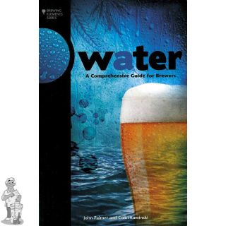 Water A Comprehensive Guide for Brewers